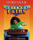 Science fairs : ideas and activities.