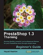 PrestaShop 1.3 theming : beginner's guide