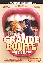 The big feast = La grande bouffe