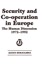 Security and co-operation in Europe : the human dimension, 1972-1992