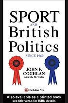 Sport and British politics since 1960