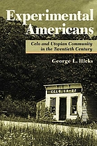 Experimental Americans : Celo and Utopian community in the twentieth century