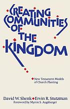 Creating communities of the kingdom : New Testament models of church planting