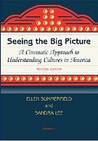 Seeing the big picture : a cinematic approach to understanding cultures in America