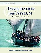 Immigration and asylum : from 1900 to the present / 1 Entries A to I.