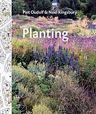 Planting : a new perspective on combining plants using design and ecological principles