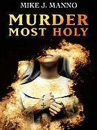 Murder most holy
