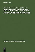 Generative theory and corpus studies : a dialogue from 10 ICEHL