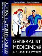 Generalist medicine and the U.S. health care system