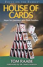 House of cards : hope for gamblers and their families