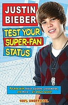 Justin Bieber test your super-fan status