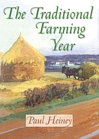 The traditional farming year