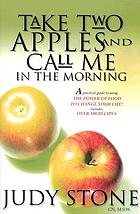 Take Two Apples and Call Me in the Morning