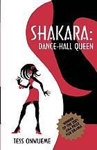 Shakara, dance-hall queen : a play