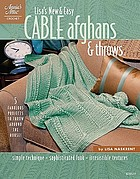 Lisa's new & easy cable afghans & throws