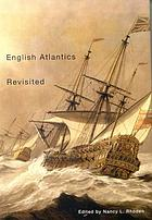 English Atlantics revisited : essays honouring Professor Ian K. Steele