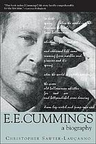 E.E. Cummings : a biography