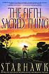 The fifth sacred thing by  Starhawk.