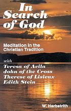 In search of God : meditation in the Christian tradition