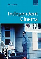 Independent Cinema.
