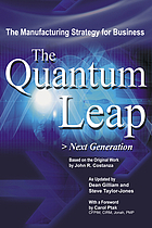The quantum leap : next generation : the manufacturing strategy for business