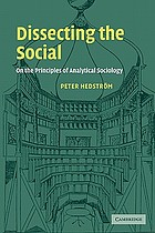 Dissecting the social : on the principles of analytical sociology