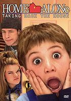 Home alone 4 : taking back the house