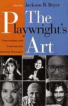 The Playwright's art : conversations with contemporary American dramatists