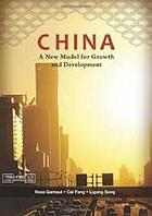 China : a new model for growth and development