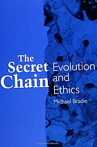 The secret chain : evolution and ethics