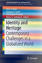Identity and heritage : contemporary challenges in a globalized world