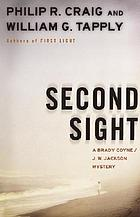 Second sight : a Brady Coyne/J.W. Jackson mystery