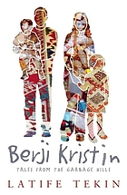 Berji Kristin : tales from the garbage hills : a novel