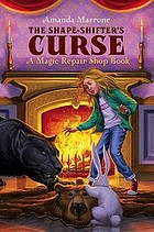 The shape shifter's curse : a magic repair shop book