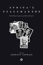Africa's peacemakers : Nobel Peace laureates of African descent