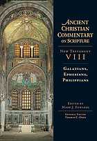 Ancient Christian commentary on Scripture. New Testament