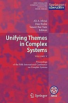 Unifying themes in complex systems V : proceedings of the fifth International Conference on Complex Systems