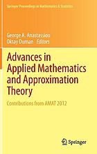 Advances in applied mathematics and approximation theory : contributions from AMAT 2012