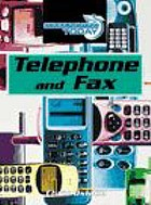 Telephone and fax