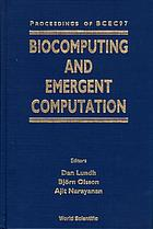 Biocomputing and emergent computation : proceedings of BCEC97, Skövde, Sweden, 1-2 September 1997