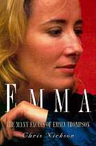 Emma : the many facets of Emma Thompson