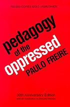 Pedagogy of the oppressed.