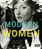 Modern women : women artists at the Museum of Modern Art