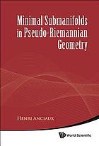 Minimal submanifolds in pseudo-Riemannian geometry