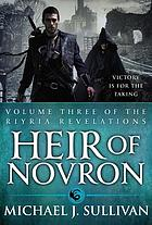 Heir of Novron : volume three of the Riyria revelations