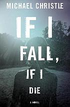 If I Fall, If I Die.