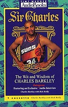 Sir Charles : the wit and wisdom of Charles Barkley.
