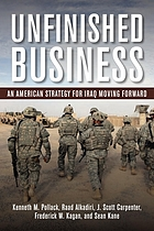 Unfinished business : an American strategy for Iraq moving forward