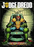 Judge Dredd. Tour of duty. Mega-City justice