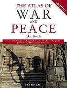 The atlas of war and peace